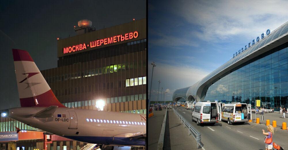 Sheremetyevo/Domodedovo