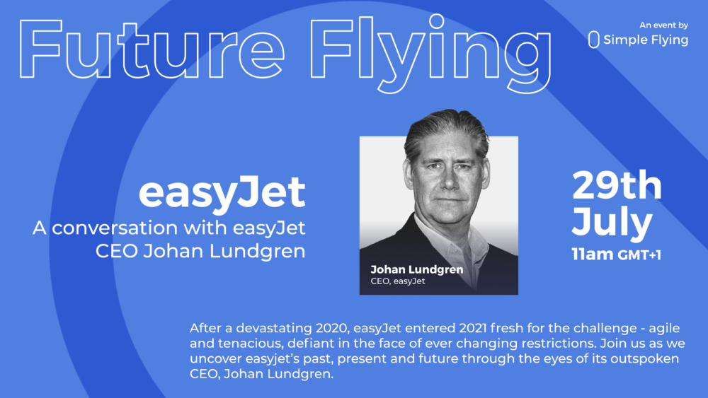 Webinar: In Conversation With Johan Lundgren, easyJet CEO