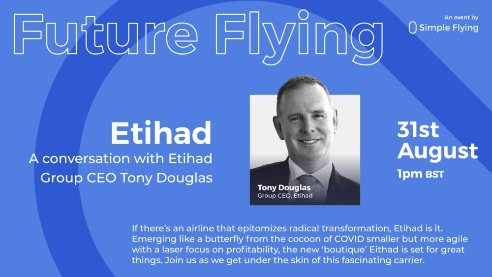 Webinar: In Conversation With Tony Douglas, CEO Of Etihad Aviation Group